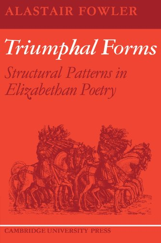9780521128964: Triumphal Forms: Structural Patterns in Elizabethan Poetry