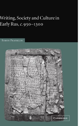 9780521129022: Writing, Society and Culture in Early Rus, c.950-1300