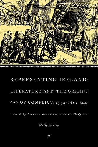 9780521129268: Representing Ireland: Literature and the Origins of Conflict, 1534-1660