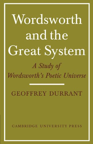 9780521129831: Wordsworth and the Great System: A Study of Wordsworth's Poetic Universe