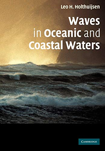 9780521129954: Waves in Oceanic and Coastal Waters