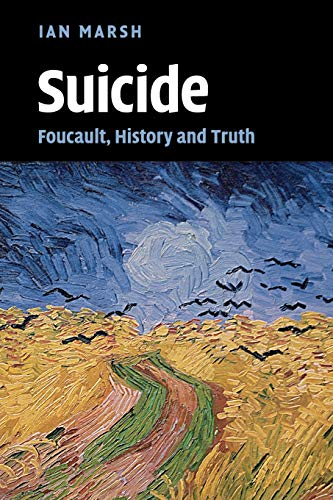 9780521130011: Suicide: Foucault, History and Truth
