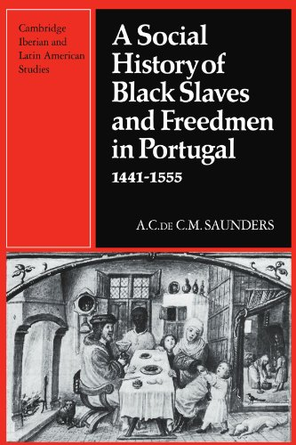 9780521130035: A Social History of Black Slaves and Freedmen in Portugal, 1441-1555 (Cambridge Iberian and Latin American Studies)