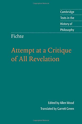 9780521130189: Fichte: Attempt at a Critique of All Revelation (Cambridge Texts in the History of Philosophy)
