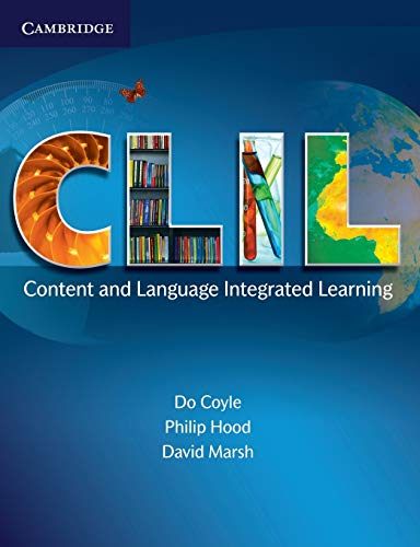 9780521130219: CLIL: Content and Language Integrated Learning