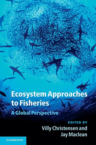9780521130226: Ecosystem Approaches to Fisheries: A Global Perspective