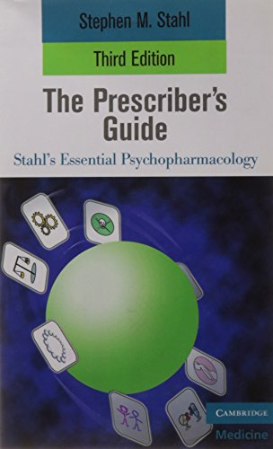 9780521130370: Prescriber's Guide - Stahl's Essential Psychopharmacology (3rd, 09) by Stahl, Stephen [Paperback (2009)]