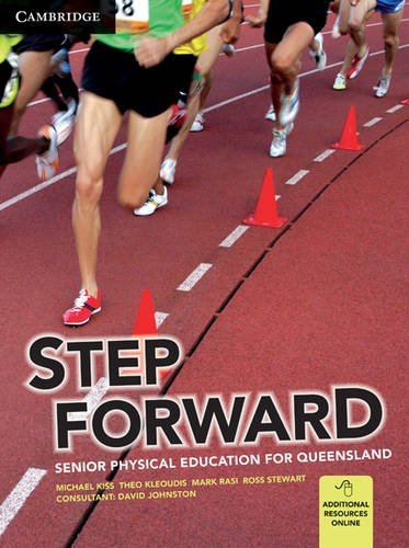 Step Forward: Senior Physical Education for Queensland (Paperback): Michael Kiss