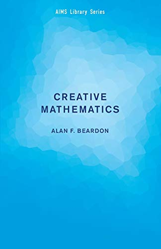 9780521130592: Creative Mathematics: A Gateway to Research (AIMS Library of Mathematical Sciences)