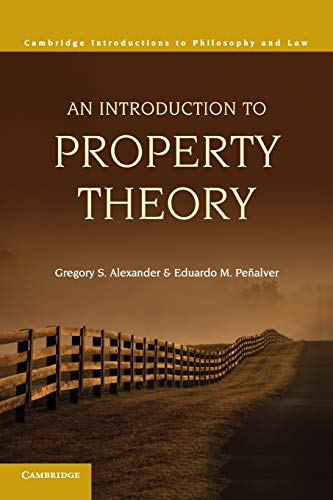 9780521130608: An Introduction to Property Theory (Cambridge Introductions to Philosophy and Law)
