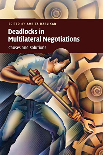 9780521130677: Deadlocks in Multilateral Negotiations: Causes and Solutions