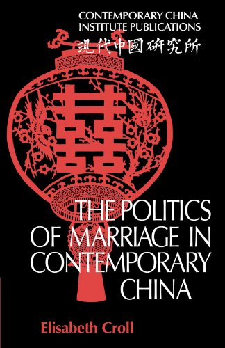 9780521130684: The Politics of Marriage in Contemporary China (Contemporary China Institute Publications)