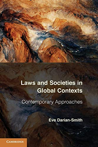 9780521130714: Laws and Societies in Global Contexts: Contemporary Approaches