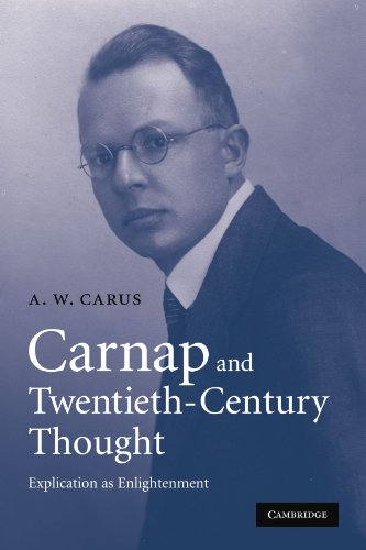 9780521130868: Carnap and Twentieth-Century Thought: Explication as Enlightenment