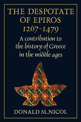 9780521130899: The Despotate of Epiros 1267-1479: A Contribution to the History of Greece in the Middle Ages