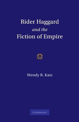 9780521131131: Rider Haggard and the Fiction of Empire: A Critical Study of British Imperial Fiction