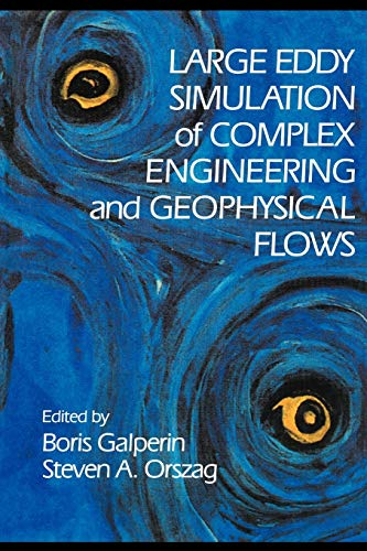 9780521131339: Large Eddy Simulation of Complex Engineering and Geophysical Flows