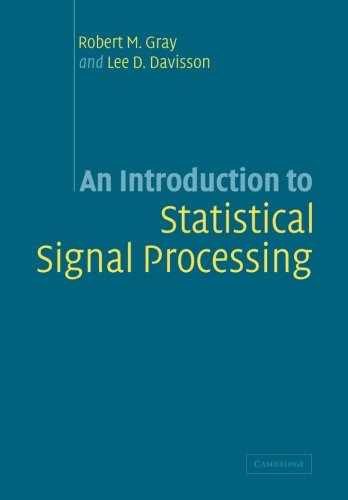 9780521131827: An Introduction to Statistical Signal Processing