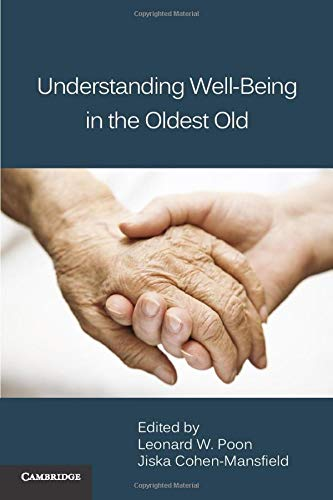 9780521132008: Understanding Well-Being in the Oldest Old