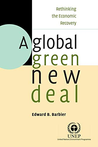 9780521132022: A Global Green New Deal: Rethinking the Economic Recovery