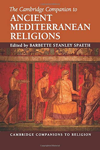 9780521132046: The Cambridge Companion to Ancient Mediterranean Religions (Cambridge Companions to Religion)