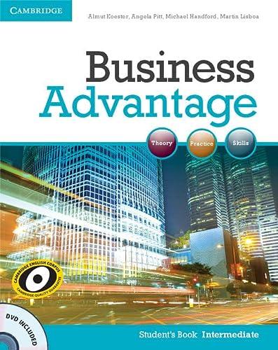 Business Advantage Intermediate Student's Book with DVD: Koester, Almut, Pitt,