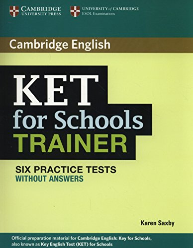 9780521132350: KET for school trainer. Practice tests without answers. Per le Scuole superiori
