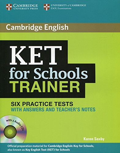 9780521132381: KET for Schools Trainer Six Practice Tests with Answers, Teacher's Notes and Audio CDs (2).