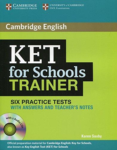 Ket for Schools Trainer Practice Tests With: Saxby, Karen