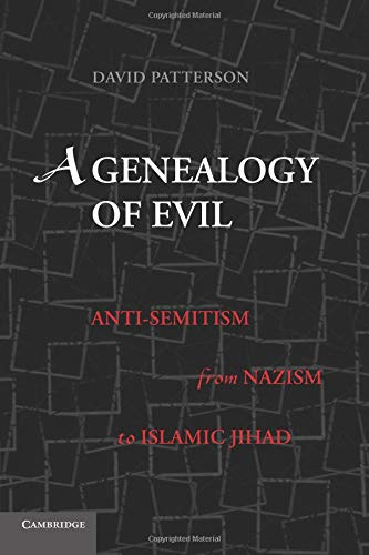9780521132619: A Genealogy of Evil: Anti-Semitism from Nazism to Islamic Jihad