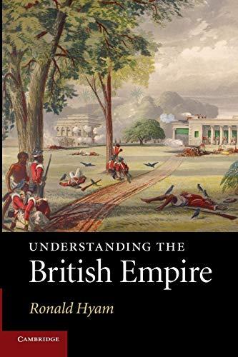 9780521132909: Understanding the British Empire