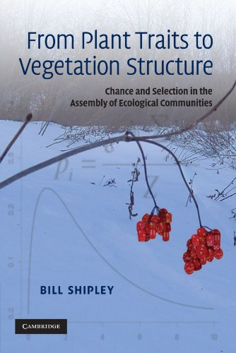 9780521133555: From Plant Traits to Vegetation Structure: Chance and Selection in the Assembly of Ecological Communities