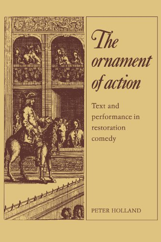 9780521133944: The Ornament of Action: Text and Performance in Restoration Comedy