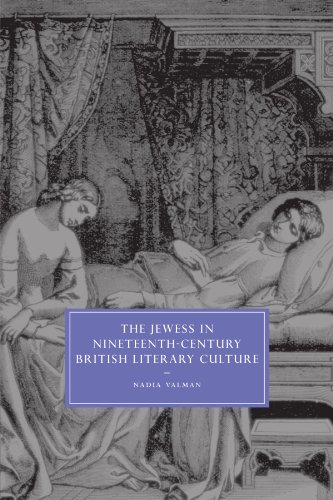 9780521134057: The Jewess in Nineteenth-Century British Literary Culture (Cambridge Studies in Nineteenth-Century Literature and Culture)