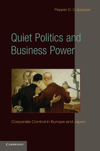9780521134132: Quiet Politics and Business Power: Corporate Control in Europe and Japan