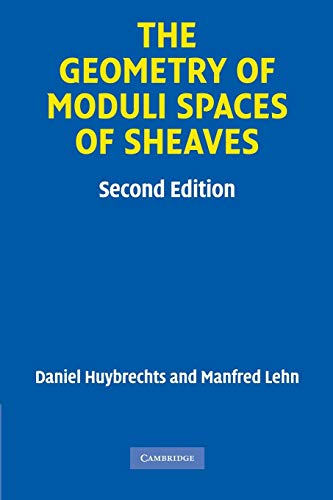 9780521134200: The Geometry of Moduli Spaces of Sheaves 2nd Edition Paperback (Cambridge Mathematical Library)