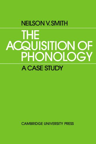 9780521134330: The Acquisition of Phonology: A Case Study