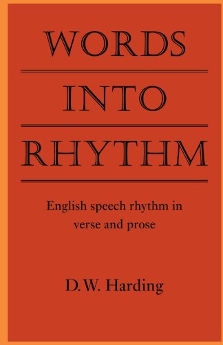 9780521134347: Words into Rhythm: English Speech Rhythm in Verse and Prose (Clark Lectures)