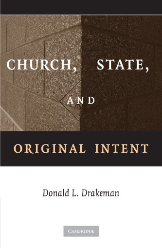 Church, State, and Original Intent: Drakeman, Donald L.