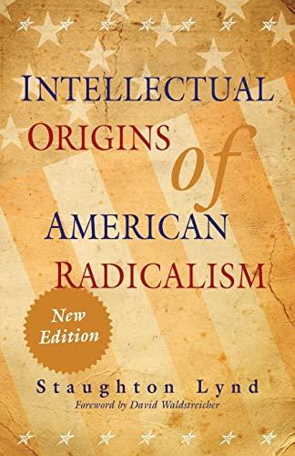 9780521134811: Intellectual Origins of American Radicalism