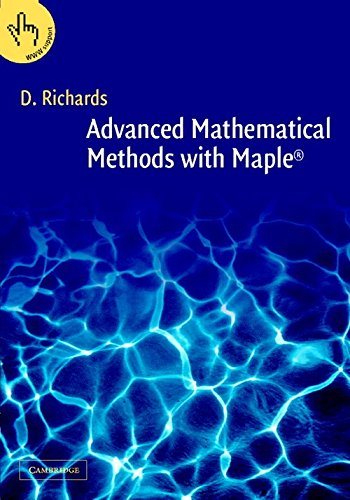 9780521135061: Advanced Mathematical Methods with Maple 2 Part Set: Advanced Mathematical Methods with Maple 2 Part Paperback Set