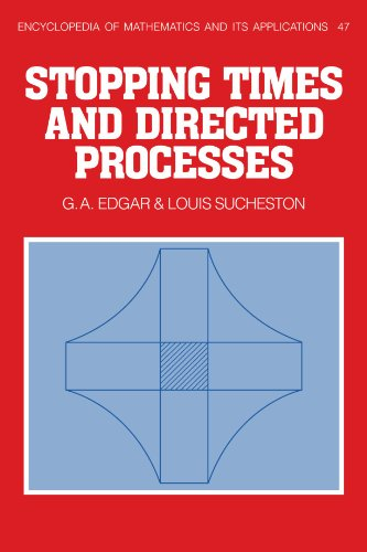9780521135085: Stopping Times and Directed Processes (Encyclopedia of Mathematics and its Applications)