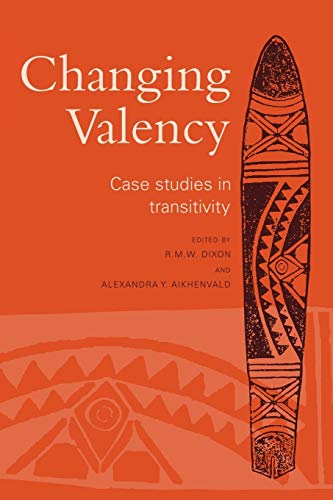 9780521135207: Changing Valency: Case Studies in Transitivity