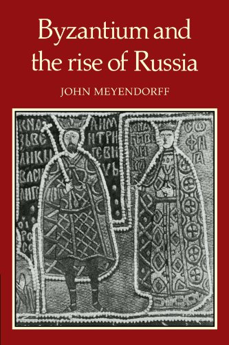 9780521135337: Byzantium and the Rise of Russia: A Study of Byzantino-Russian relations in the fourteenth century