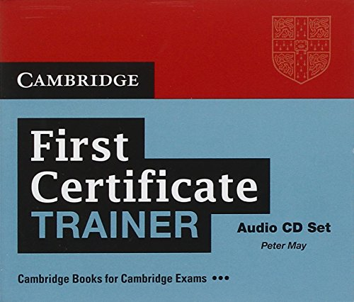 9780521135474: First Certificate Trainer Audio CDs (3) (Authored Practice Tests)