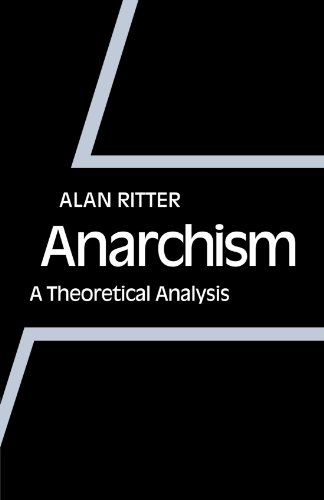 9780521135702: Anarchism: A Theoretical Analysis