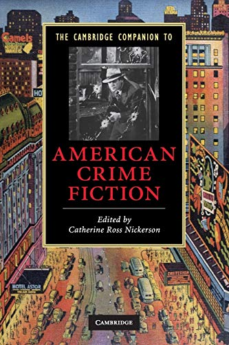 The Cambridge Companion to American Crime Fiction (Cambridge Companions to Literature): Catherine ...