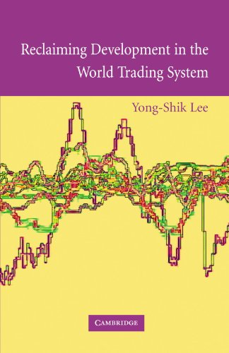 9780521136082: Reclaiming Development in the World Trading System