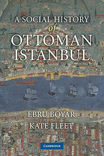 9780521136235: A Social History of Ottoman Istanbul