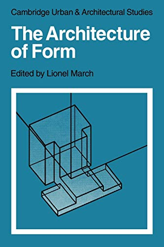 9780521136396: The Architecture of Form (Cambridge Urban and Architectural Studies)